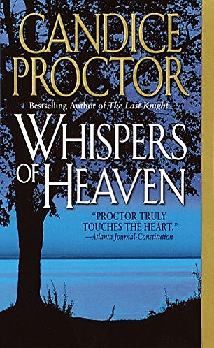 Whispers of Heaven by Proctor Candice