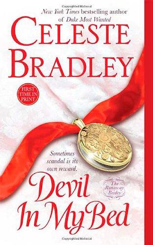 Bradley Celeste - Devil In My bed