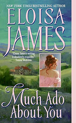 Much Ado About You by James Eloisa