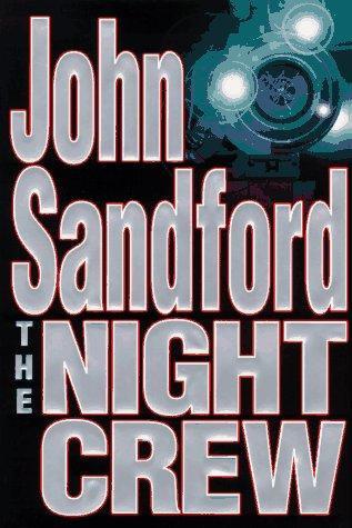 The Night Crew by Sandford John