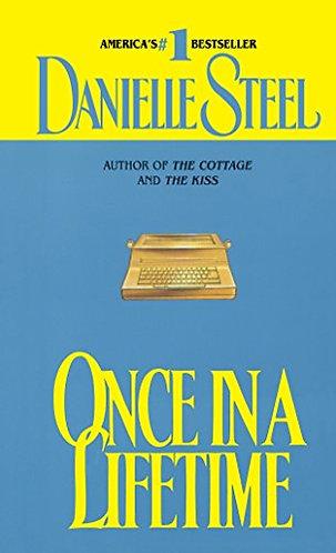 Once In A Lifetime by Steel Danielle