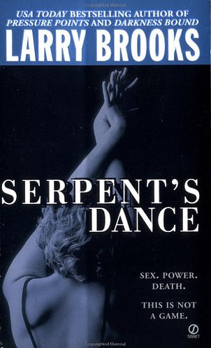 Serpent's Dance by Brooks L