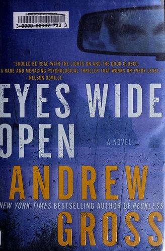 Eyes Wide Open by Gross Andrew