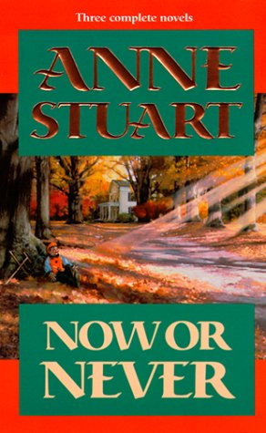 Now Or Never by Stuart Anne