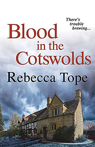 Blood In The Cotswolds by Tope Rebecca