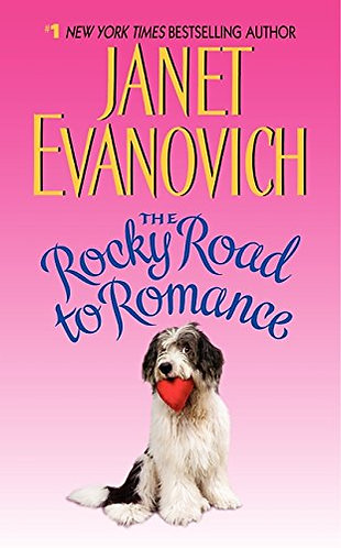 The Rocky Road To Romance by Evanovich Janet