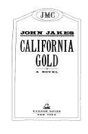 California Gold by Jakes John