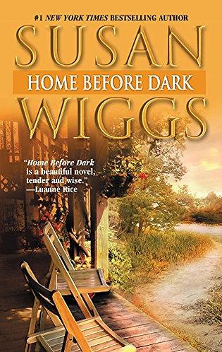 Home Before Dark by Wiggs Susan