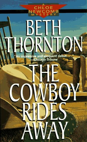 The Cowboy Rides Away by Thornton B