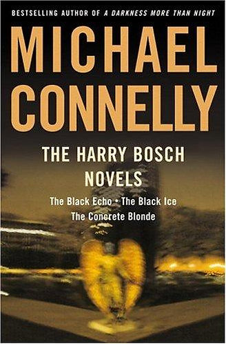 THE HARRY BOSCH NOVELS by Connelly Michael