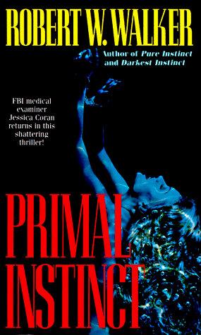Primal Instinct by Walker R