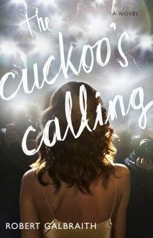 The Cuckoo's Calling by Galbraith Robert