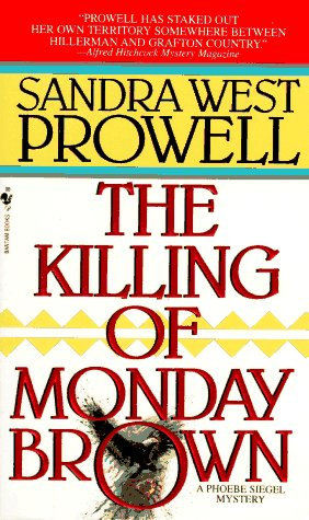 The Killing Of Monday Brown by Prowell S