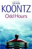 Odd Hours by Koontz Dean