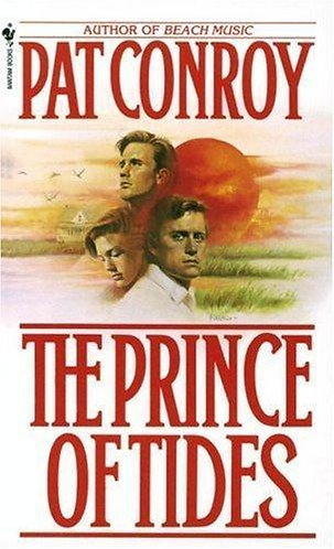 The Prince Of Tides by Conroy Pat