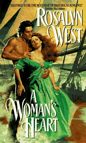 A Woman's Heart by West R