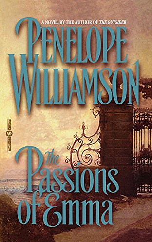The Passions Of Emma by Williamson P