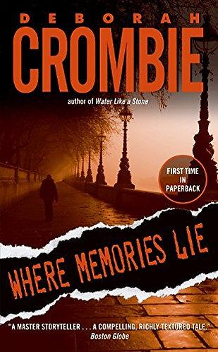 Where Memories Lie by Crombie Deborah