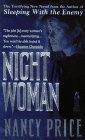 Night Woman by Price Nancy