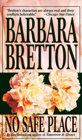 No Safe Place by Bretton Barbara