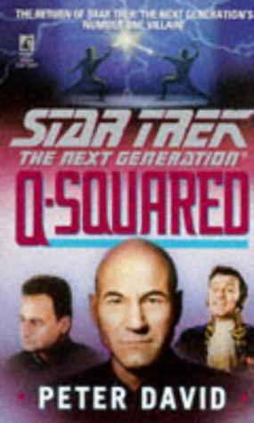 Star Trek Ng Q-squared by David Peter