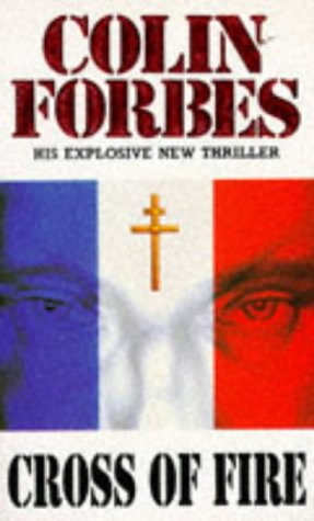 Cross Of Fire by Forbes Colin