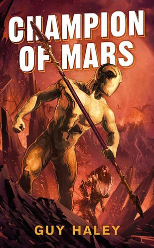 Champion of Mars by Haley Guy
