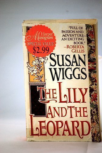 The Lily And The Leopard by Wiggs Susan