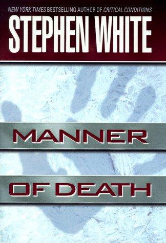 Manner Of Death by White Stephen