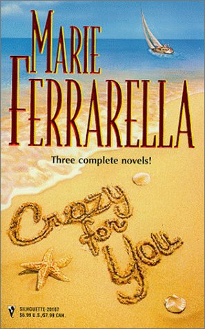 Crazy For You by Ferrarella M