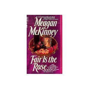 Fair Is The Rose by Mckinney M