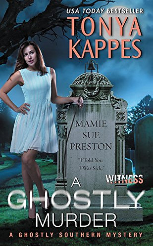 A GHOSTLY MURDER by KAPPES TONYA
