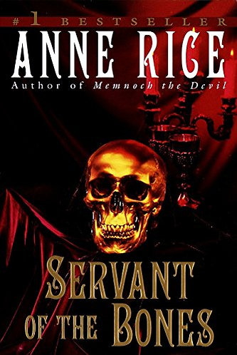 Servant Of The Bones by Rice Anne