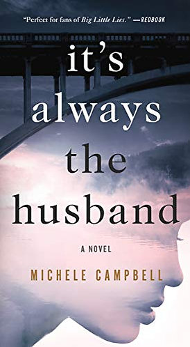 CAMPBELL MICHELE - IT'S ALWAYS THE HUSBAND