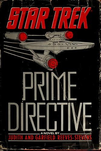 Prime Directive-star Trek by Reeves-steve