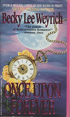 Once Upon Forever by Weyrich B L