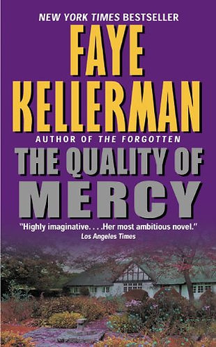 The Quality Of Mercy by Kellerman Faye