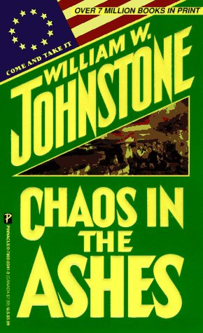 Chaos In The Ashes by Johnstone William W.
