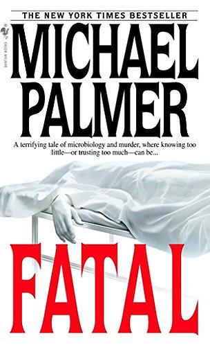 Fatal by Palmer Michael