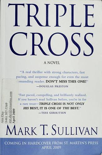 Triple Cross by Sullivan Mark T.