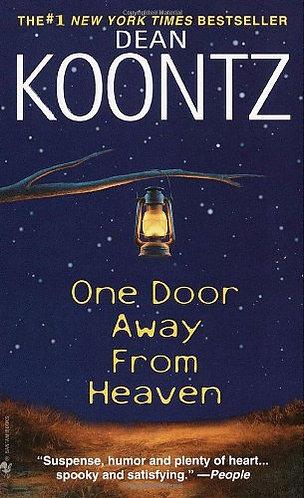 One Door Away From Heaven by Koontz Dean