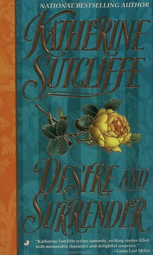 Desire And Surrender by Sutcliffe Katherine