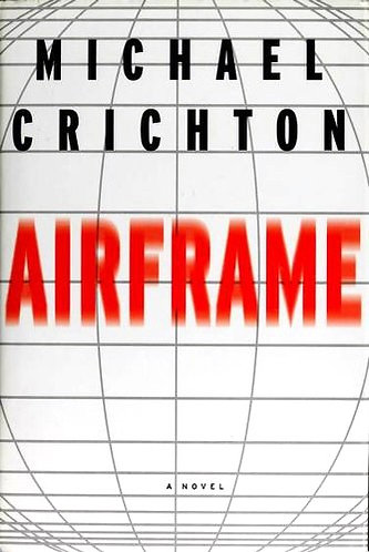 Airframe by Crichton Michael