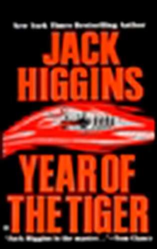 Year Of The Tiger by Higgins Jack
