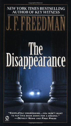 The Disappearance by Freedman J.F.