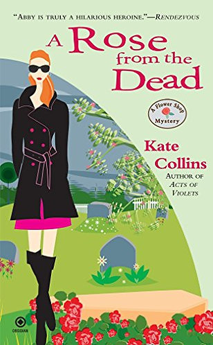 A Rose From The Dead by Collins Kate