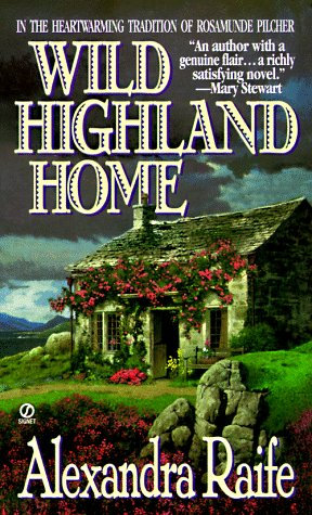 Wild Highland Home by Raife Alexandra