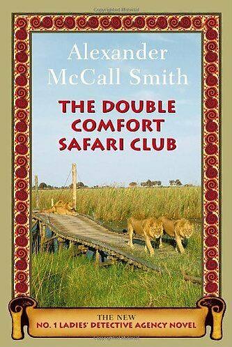 THE DOUBLE COMFORT SAFARI CLUB by Smith Alexander McCall