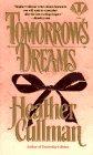 Tomorrows Dreams by Cullman H