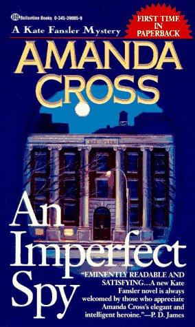 An Imperfect Spy by Cross Amanda